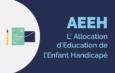 Fin de droits AAH et AEEH : le versement prolongé de 6 mois